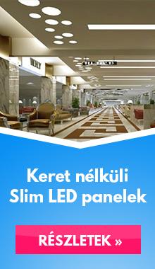 Keret nélküli Slim LED panelek